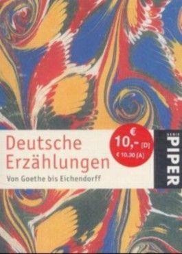 Deutsche Erzählungen. Von Goethe bis Eichendorff
