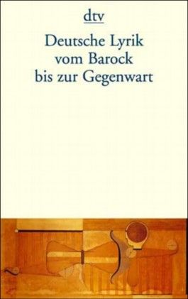 Deutsche Lyrik vom Barock bis zur Gegenwart