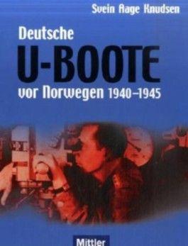 Deutsche U-Boote vor Norwegen. 1940 - 1945