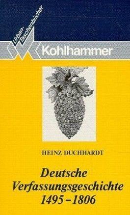 Deutsche Verfassungsgeschichte 1495-1806