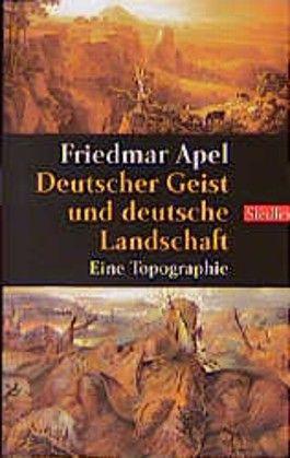 Deutscher Geist und deutsche Landschaft