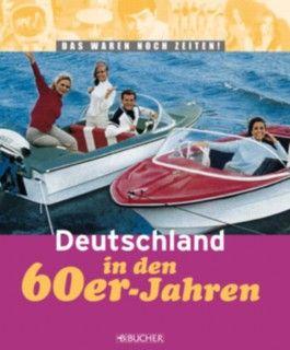 Deutschland in den 60er-Jahren
