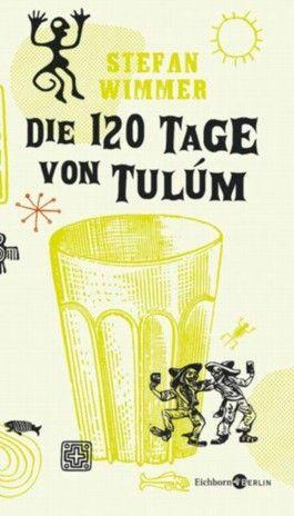 Die 120 Tage von Tulúm