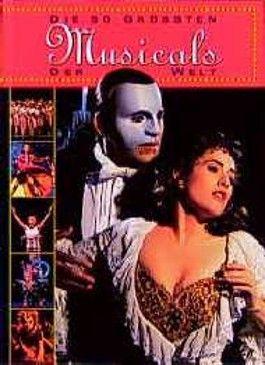 Die 50 größten Musicals der Welt. Mit CD