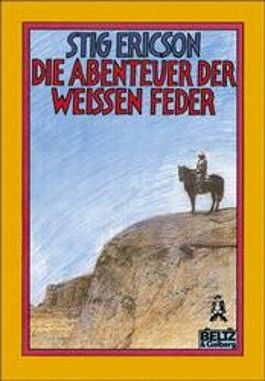 Die Abenteuer der Weißen Feder