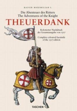 Die Abenteuer des Ritters Theuerdank