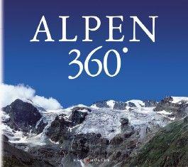 Die Alpen 360 Grad