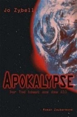 Die Apokalypse. Der Tod kommt aus dem All