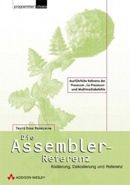 Die Assembler-Referenz, m. CD-ROM