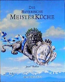 Die bayerische Meisterküche