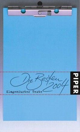 Die Besten 2004, Klagenfurter Texte