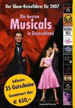 Die besten Musicals in Deutschland, Der Show-Reiseführer für 2007