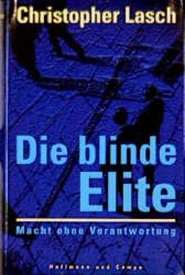 Die blinde Elite