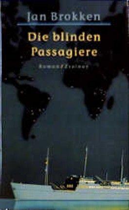 Die blinden Passagiere