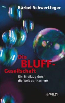 Die Bluff-Gesellschaft