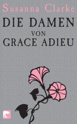 Die Damen von Grace Adieu