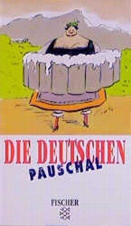 Die Deutschen pauschal
