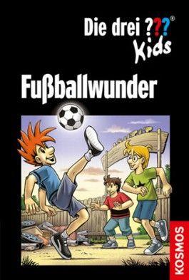Die drei ??? Kids - Fußballwunder