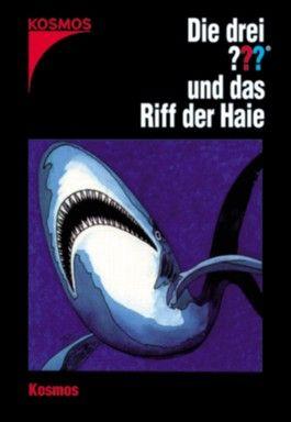 Die drei ??? und das Riff der Haie