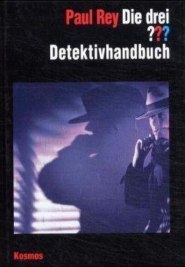 Die drei Fragezeichen, Das Detektivhandbuch