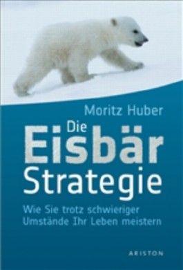 Die Eisbär-Strategie