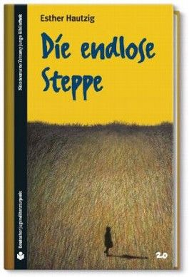 Die endlose Steppe