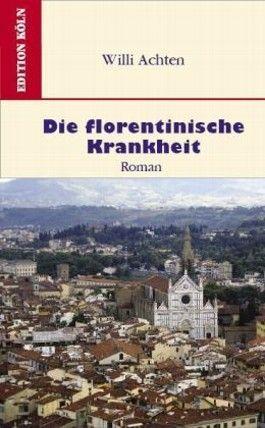 Die florentinische Krankheit
