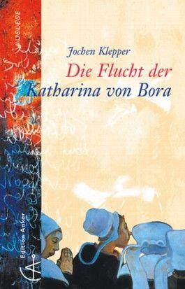 Die Flucht der Katharina von Bora