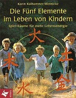 Die Fünf Elemente im Leben von Kindern