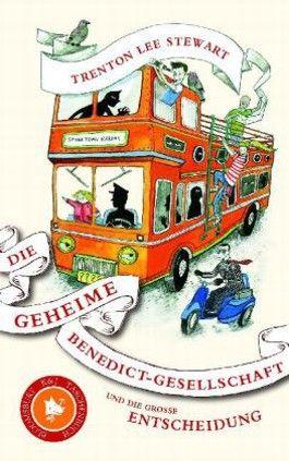 Die geheime Benedict-Gesellschaft und die große Entscheidung