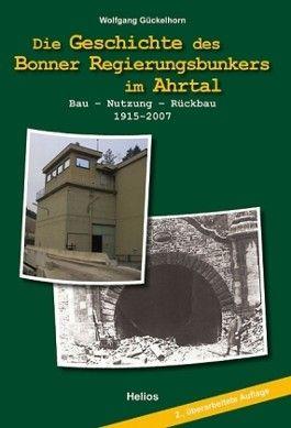 Die Geschichte des Bonner Regierungsbunkers im Ahrtal