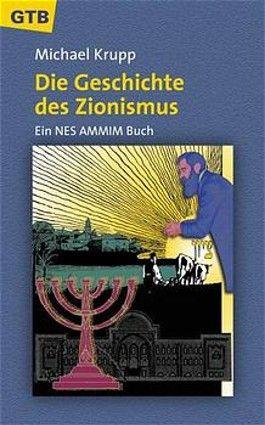 Die Geschichte des Zionismus