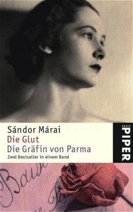 Die Glut /Die Gräfin von Parma