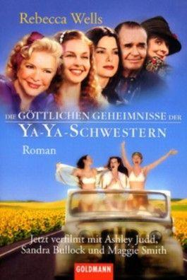 Die göttlichen Geheimnisse der Ya-Ya-Schwestern