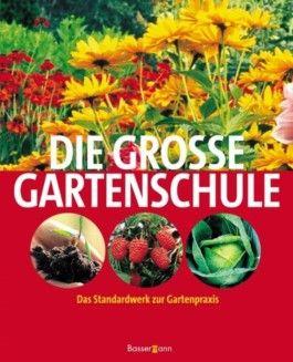 Die große Gartenschule