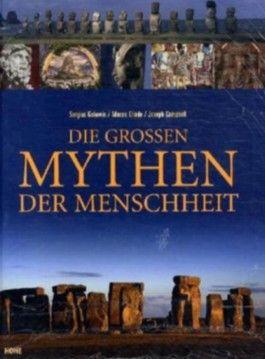 Die großen Mythen der Menschheit