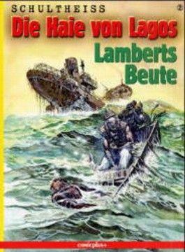 Die Haie von Lagos, Bd.2, Lamberts Beute