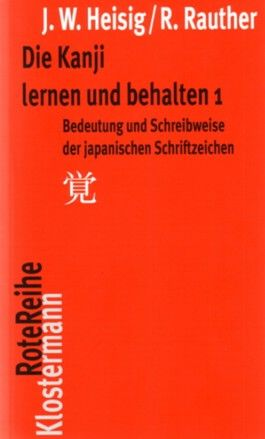 Die Kanji lernen und behalten 1