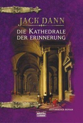 Die Kathedrale der Erinnerung