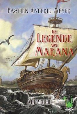 Die Legende von Marana