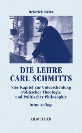 Die Lehre Carl Schmitts