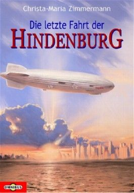 Die letzte Fahrt der Hindenburg