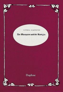 Die Marquise und die Novizin