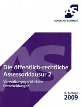 Die öffentlich-rechtliche Assessorklausur. Bd.2