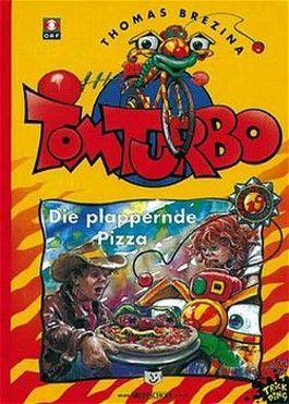 Tom Turbo - Die plappernde Pizza