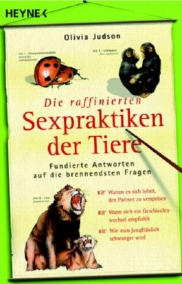 Die raffinierten Sexpraktiken der Tiere