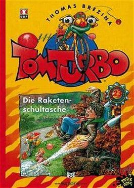 Tom Turbo - Die Raketen-Schultasche