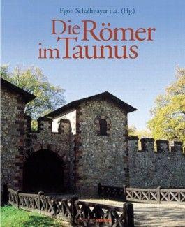 Die Römer im Taunus
