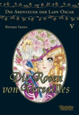 Die Rosen von Versailles. Bd.5