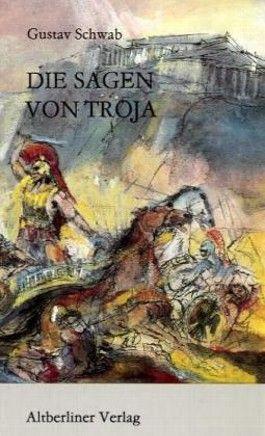 Die Sagen von Troja